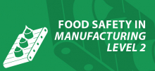 Food safety in manufacturing level 2 e-learning course