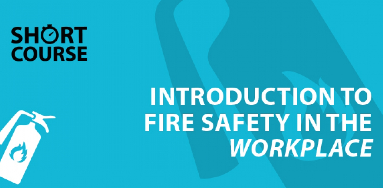 Introduction to Fire Safety in the Workplace E-learning Course